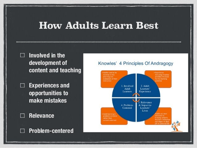How adults learn best