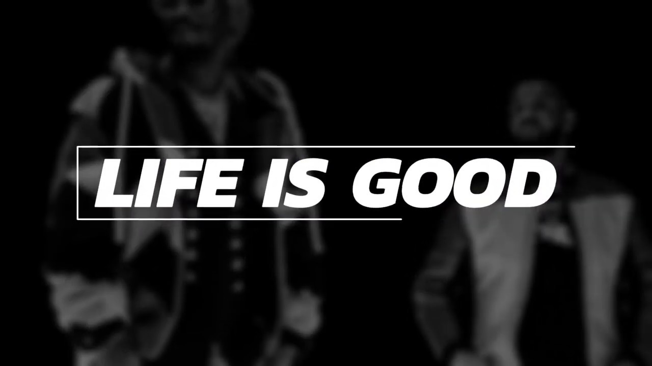 Life is good download