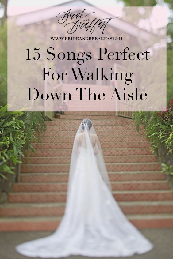 Popular songs for brides to walk down the aisle
