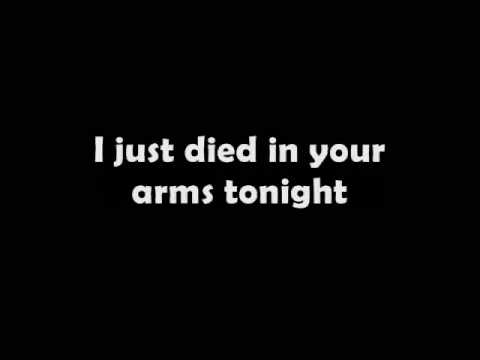 I just died in your arms tonight